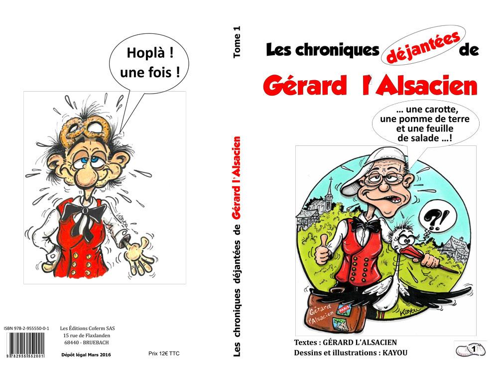 « Les chroniques déjantées de Gérard l'Alsacien »